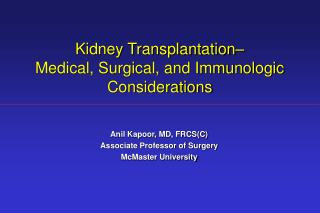 Kidney Transplantation–  Medical, Surgical, and Immunologic Considerations