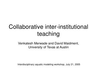 Collaborative inter-institutional teaching