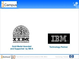 Gold Medal Awarded  and Supported  by IIM-A