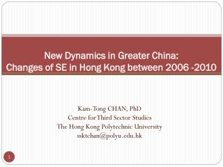 New Dynamics in Greater China: Changes of SE in Hong Kong between 2006 -2010
