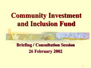 Community Investment and Inclusion Fund
