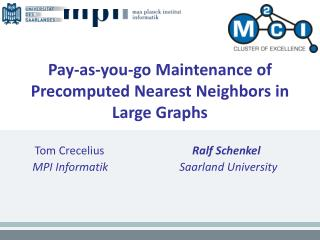 Pay-as-you-go Maintenance of Precomputed Nearest Neighbors in Large Graphs