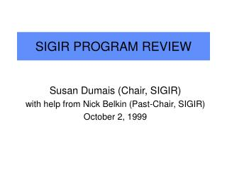 SIGIR PROGRAM REVIEW