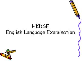 HKDSE English Language Examination