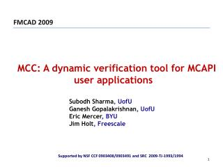 MCC: A dynamic verification tool for MCAPI user applications
