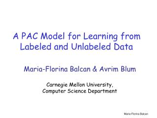 A PAC Model for Learning from Labeled and Unlabeled Data