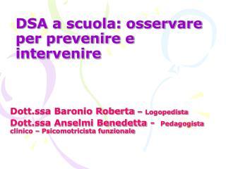 DSA a scuola: osservare per prevenire e intervenire