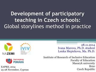 Development of participatory teaching in Czech schools: Global storylines method in practice