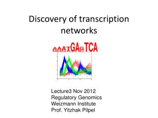 Discovery of transcription networks