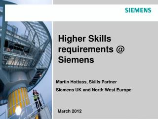 Higher Skills requirements @ Siemens