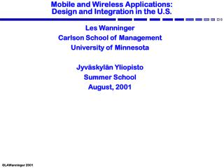 Mobile and Wireless Applications: Design and Integration in the U.S.