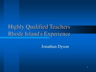 Highly Qualified Teachers  Rhode Island's Experience
