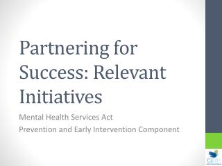 Partnering for Success: Relevant Initiatives