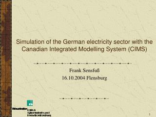 Simulation of the German electricity sector with the Canadian Integrated Modelling System (CIMS)