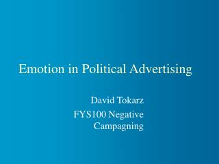 Emotion in Political Advertising