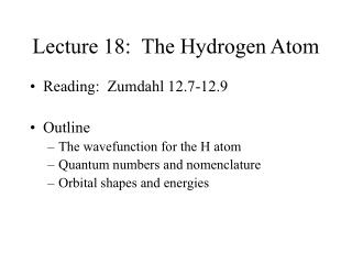Lecture 18:  The Hydrogen Atom