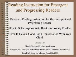 Reading Instruction for Emergent and Progressing Readers