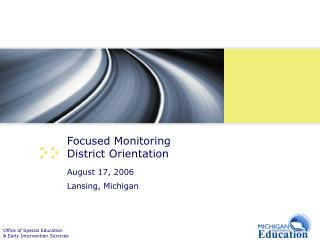 Focused Monitoring  District Orientation