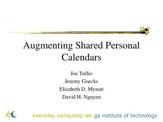 Augmenting Shared Personal Calendars