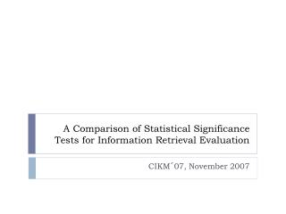 A Comparison of Statistical Significance Tests for Information Retrieval Evaluation