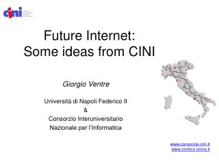 Future Internet: Some ideas from CINI