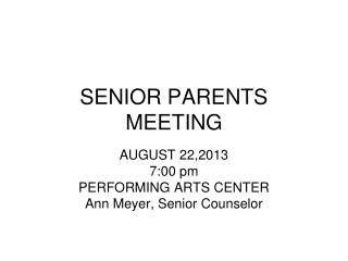 SENIOR PARENTS MEETING