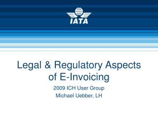 Legal & Regulatory Aspects of E-Invoicing