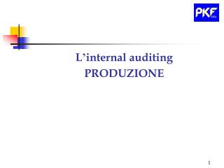 L ' internal auditing PRODUZIONE