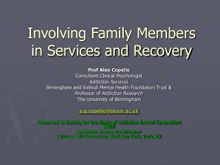 Involving Family Members in Services and Recovery