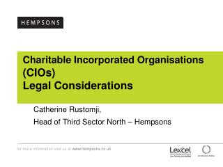 Charitable Incorporated Organisations  (CIOs)  Legal Considerations