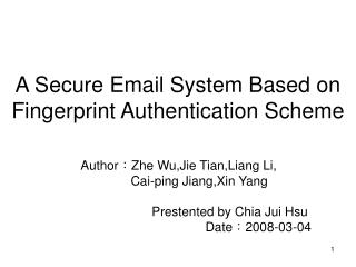A Secure Email System Based on Fingerprint Authentication Scheme