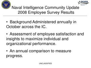 Naval Intelligence Community Update  2008 Employee Survey Results