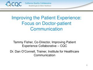 Improving the Patient Experience: Focus on Doctor-patient Communication