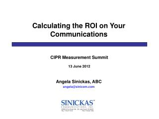 Calculating the ROI on Your Communications