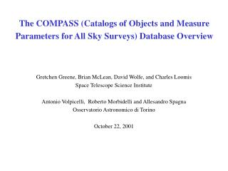 The COMPASS (Catalogs of Objects and Measure Parameters for All Sky Surveys) Database Overview