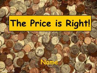 The Price is Right!