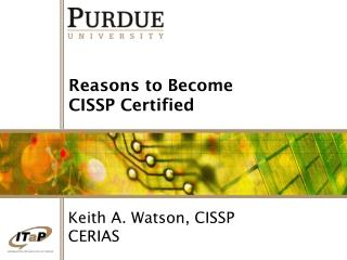 Reasons to Become CISSP Certified