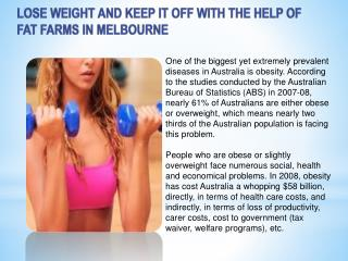 Lose Weight and Keep it Off with the Help of Fat Farms in Me