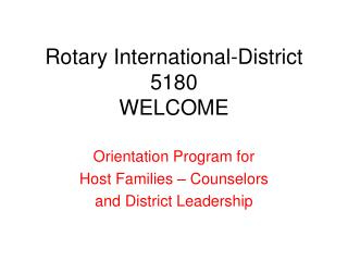 Rotary International-District 5180 WELCOME