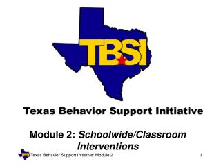 Module 2:  Schoolwide/Classroom Interventions
