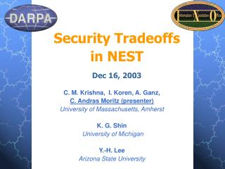 Security Tradeoffs  in NEST Dec 16, 2003