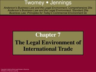 Chapter 7  The Legal Environment of International Trade