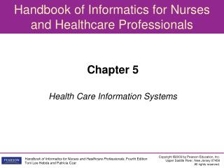 Chapter 5 Health Care Information Systems