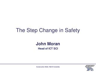 The Step Change in Safety