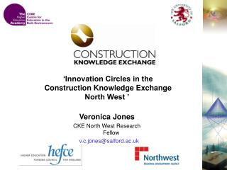'Innovation Circles in the Construction Knowledge Exchange North West '