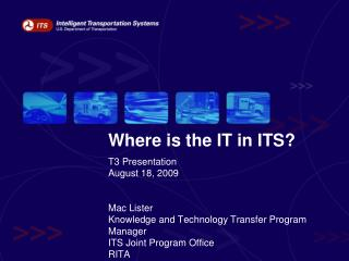 Where is the IT in ITS?