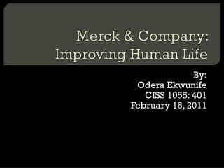Merck & Company: Improving Human Life