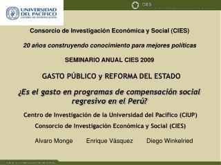 Alvaro Monge        Enrique Vásquez        Diego Winkelried