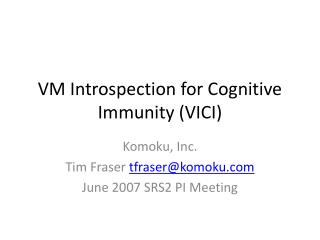 VM Introspection for Cognitive Immunity (VICI)