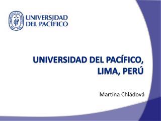 UNIVERSIDAD DEL PACÍFICO, Lima, Perú